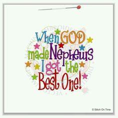 Cute Nephew Quotes When God Made Nephews I