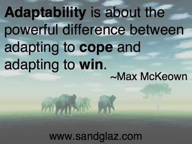 Fantastic Adaptability Quotes