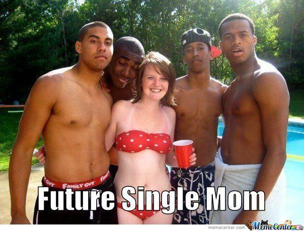 Future single mom Funny Single Memes