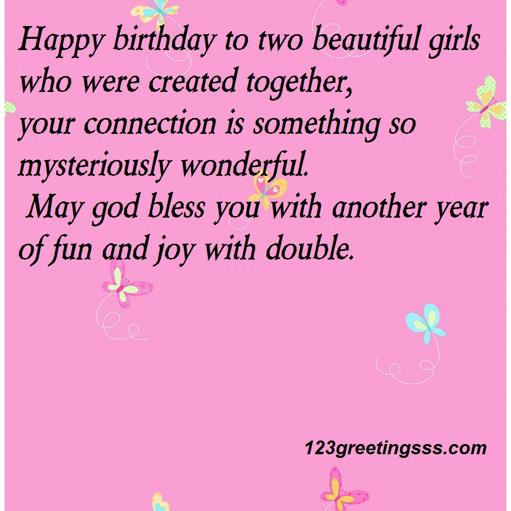 Happy Birthday To Two Birthday Wishes For Twins From Mom ...