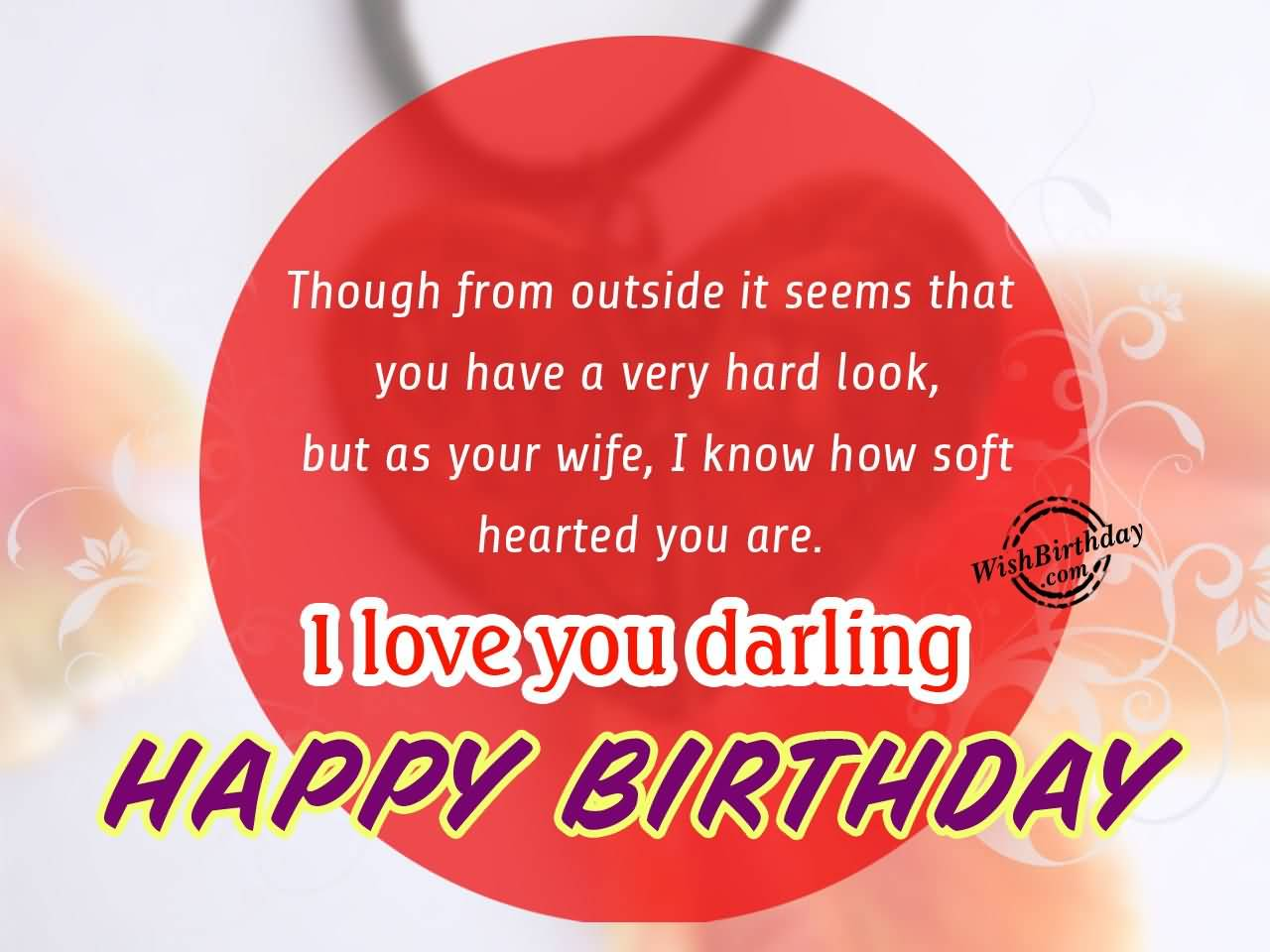 Happy Birthday Wishes For Husband Images Free Download Though From Outside It Seems
