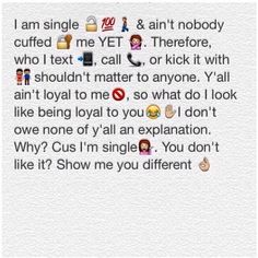 I Am Single & Ain't Emoji Quotes About Life