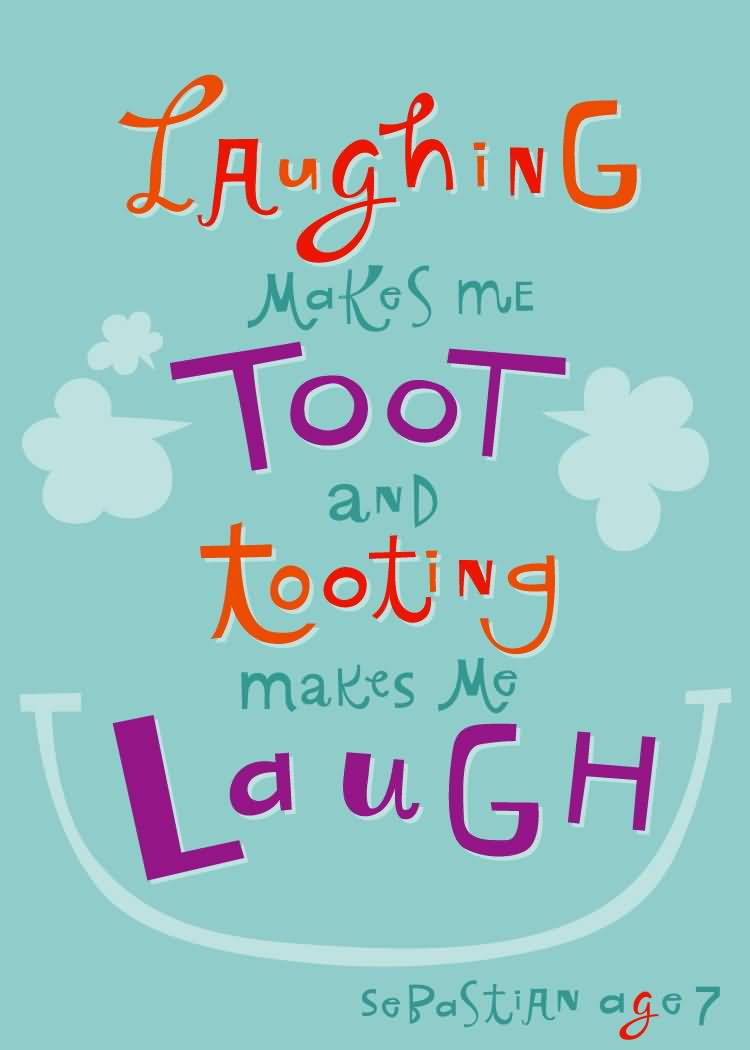 Laughing Makes Me Toot Cute Nephew Quotes