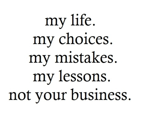 My Life My Choices Fake Relatives Quotes