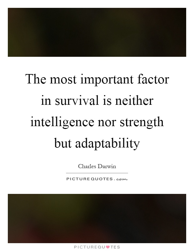 Nice Adaptability Quotes
