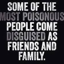 Some Of The Most Poisonous Fake Relatives Quotes