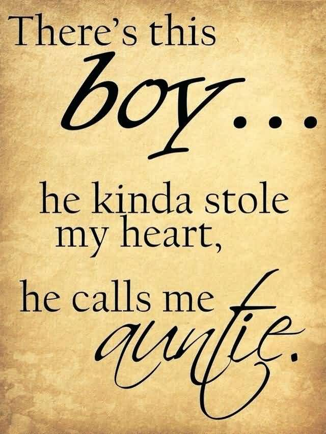 There's This Boy He I Love My Nephew Quotes And Sayings
