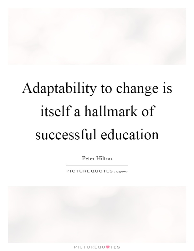 Ultimate Adaptability Quotes