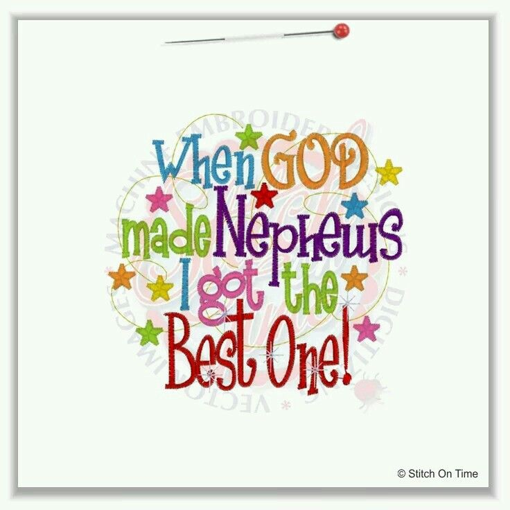 When God Made Nephews I Love My Nephew Quotes And Sayings