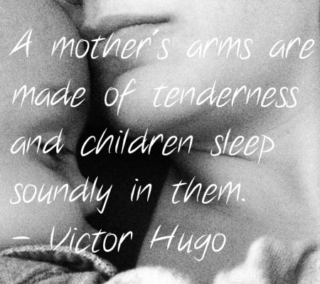 A Mother's Arms Are Mommy to Be Quotes