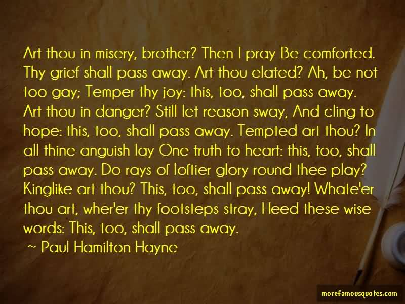 Art Thou In Misery Brother Quotes