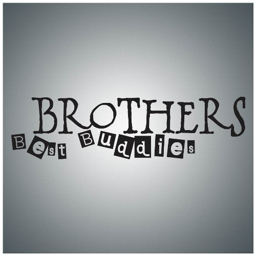 Brothers Best Buddies Brother Quotes