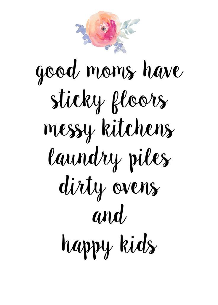 Good Moms Have Sticky Mommy to Be Quotes