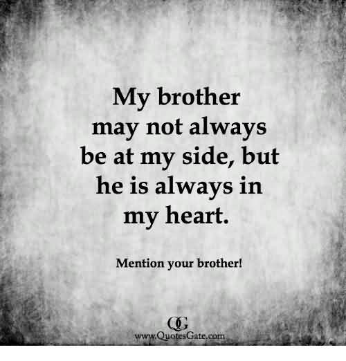My Brother May Not Brother Quotes Photo