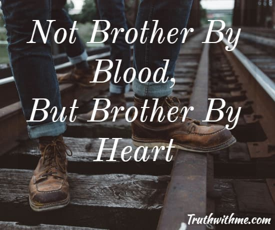 Not Brother By Blood Brother Quotes