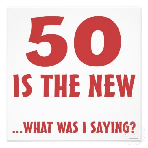 50th Birthday Quotes Meme Image 08