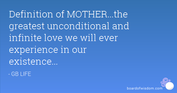 A Mother Love Quotes 12