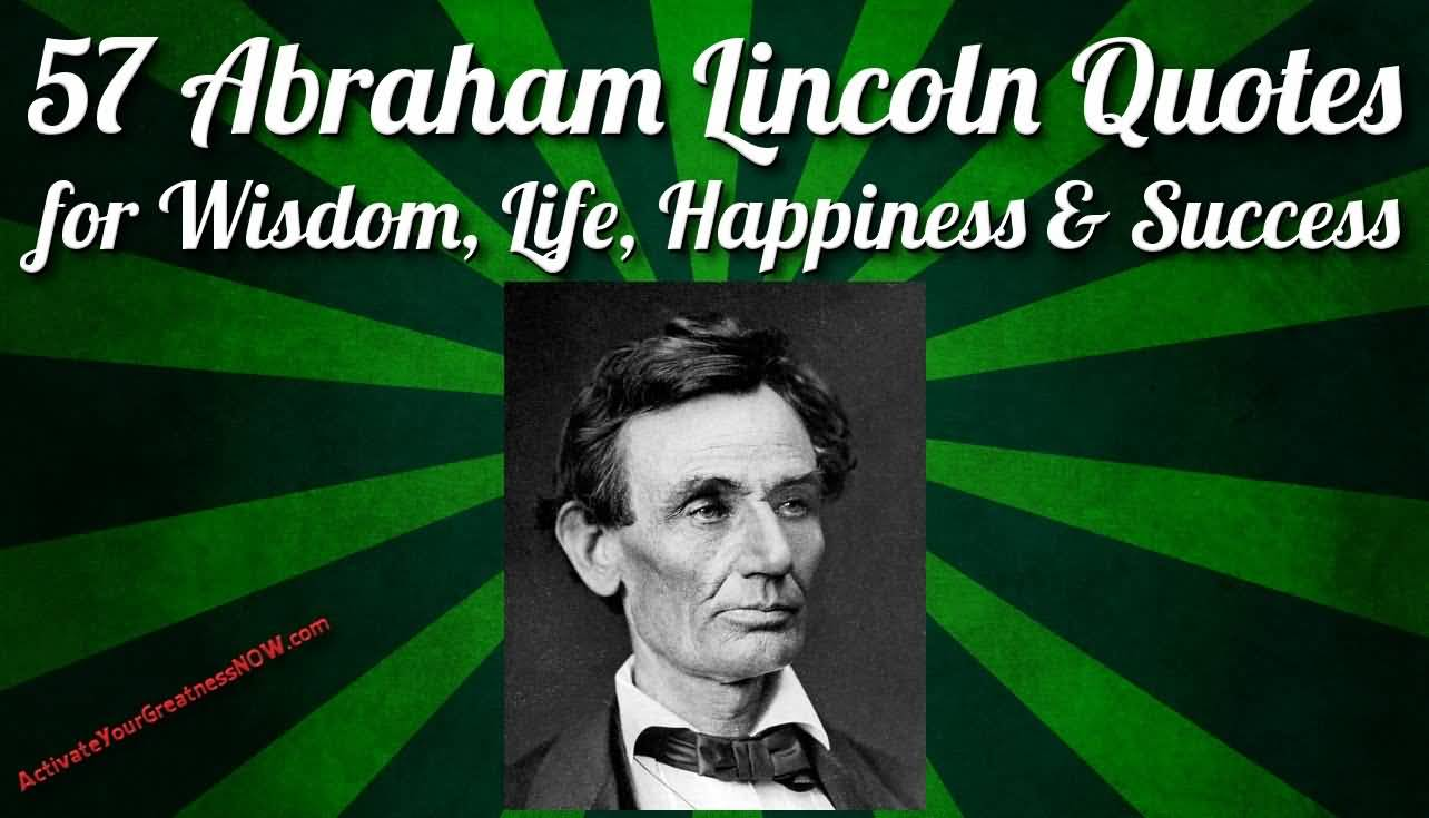 Abraham Lincoln Quotes On Life 09