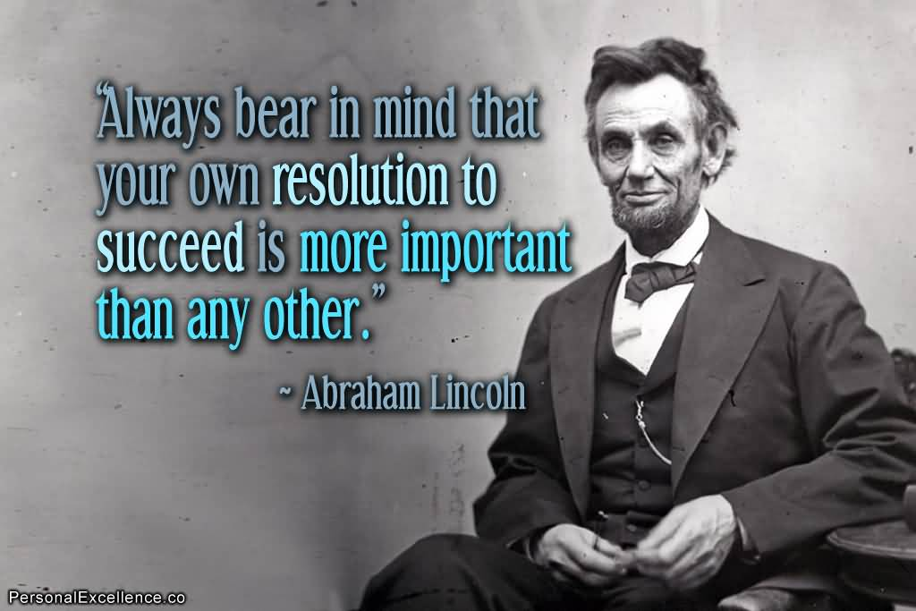 Abraham Lincoln Quotes On Life 17