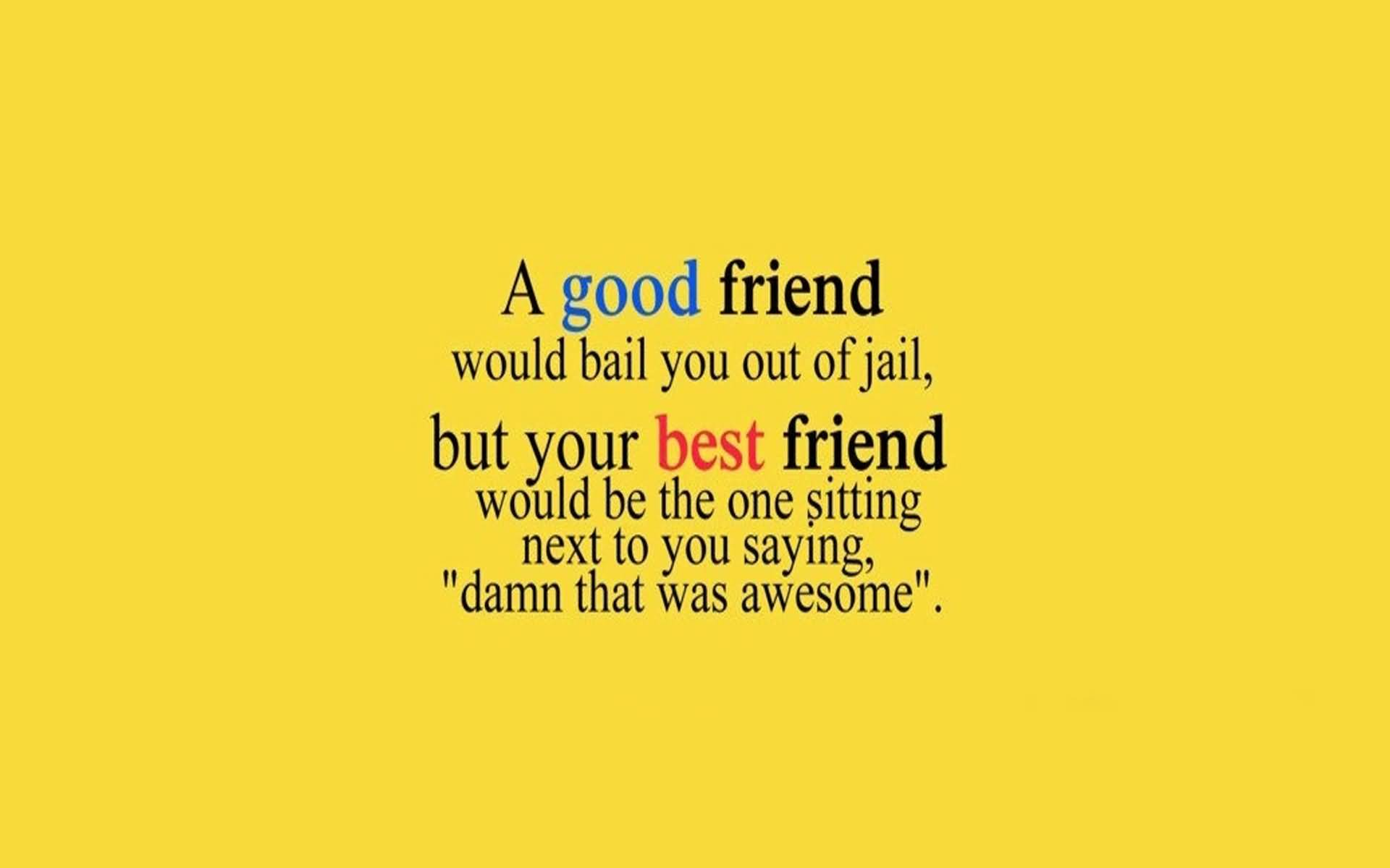 Amazing Quotes About Friendship 16