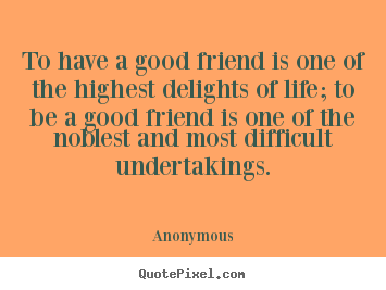 Anonymous Quotes About Friendship 11