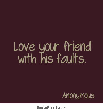 Anonymous Quotes About Friendship 12