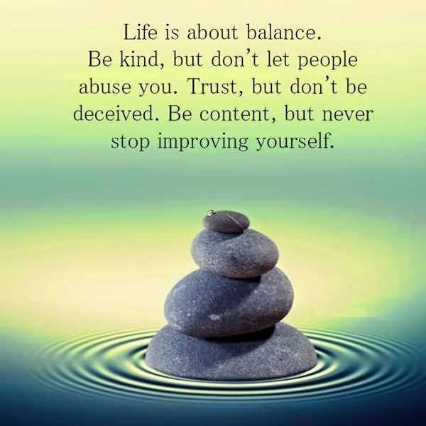 Balanced Life Quotes Sayings About Balancing Life QuotesBae Beauteous Balanced Life Quotes