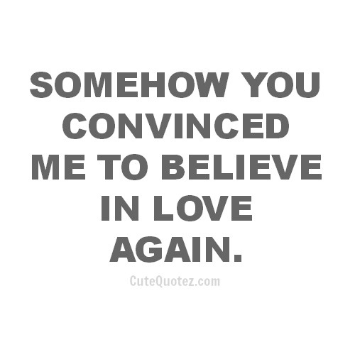 Believe In Love Quotes 19