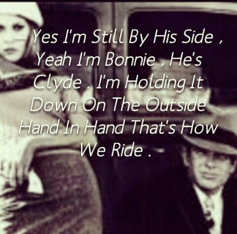 Bonnie and Clyde Quotes Meme Image 04