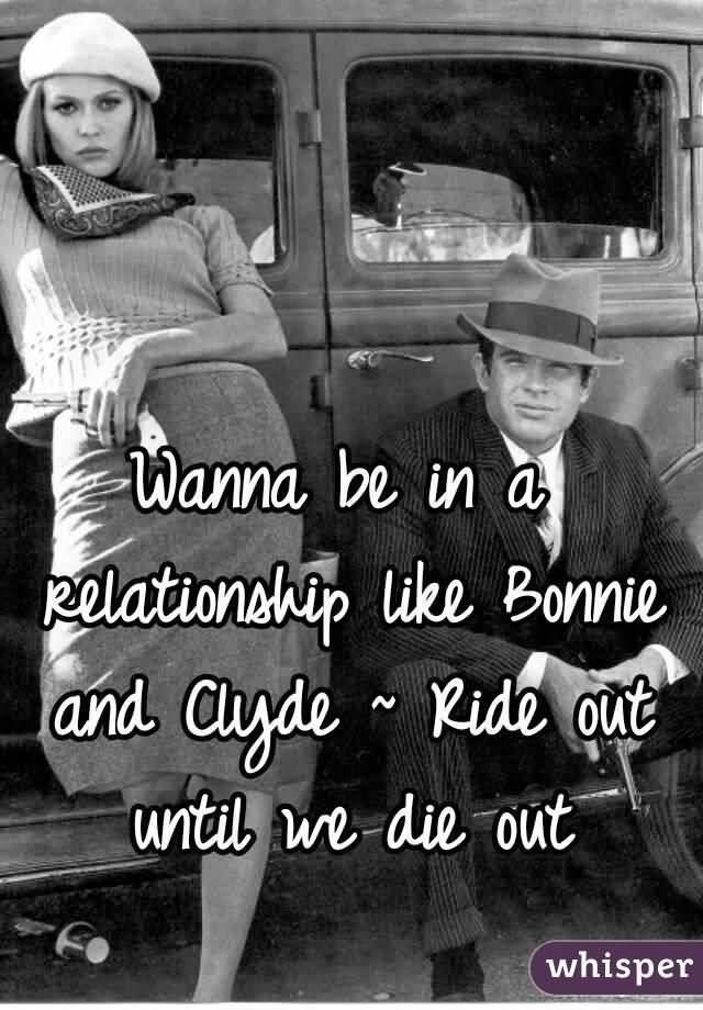 Bonnie and Clyde Quotes Meme Image 16