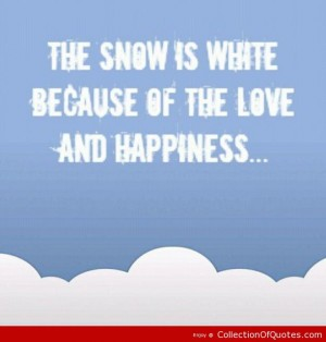 Cute Snow Quotes Meme Image 03