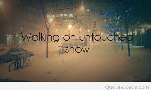 Cute Snow Quotes Meme Image 05