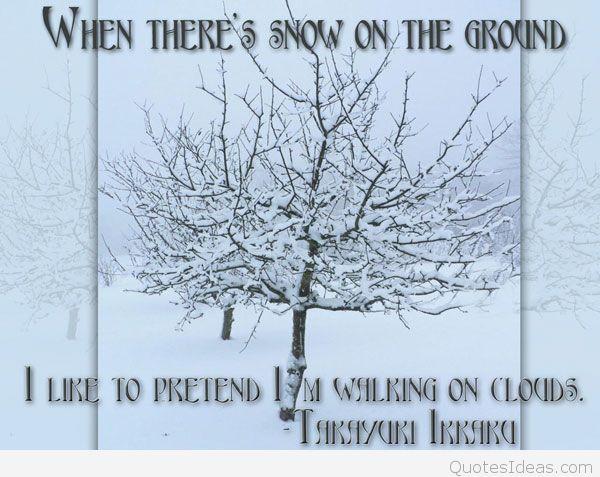 Cute Snow Quotes Meme Image 10