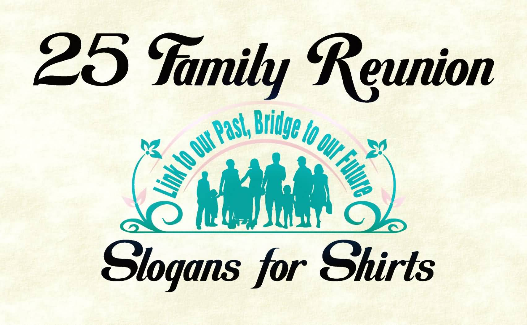 25 Family Reunion Sayings And Quotes Collection