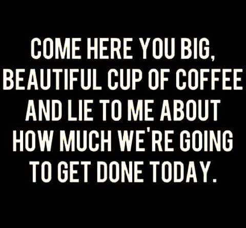 Funny Quotes About Coffee Meme Image 02