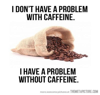 Funny Quotes About Coffee Meme Image 03