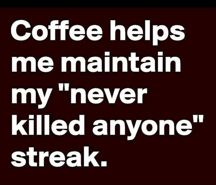 Funny Quotes About Coffee Meme Image 11