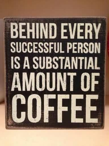 Funny Quotes About Coffee Meme Image 15