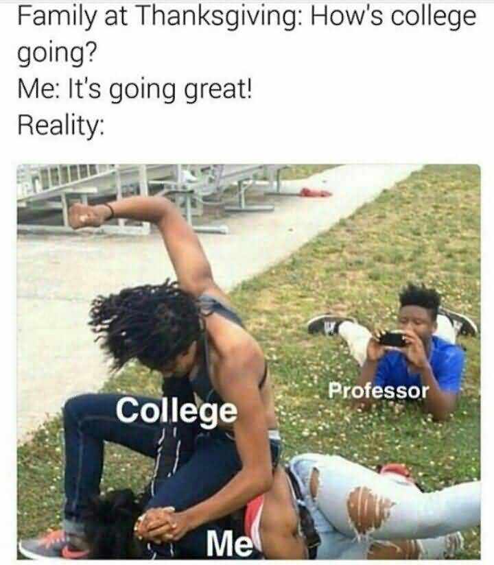 Funny Quotes About Going To College Meme Image 18