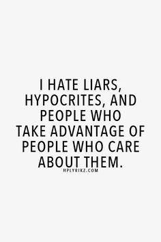 Hate Liars Quotes Meme Image 03