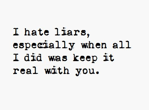 Hate Liars Quotes Meme Image 07