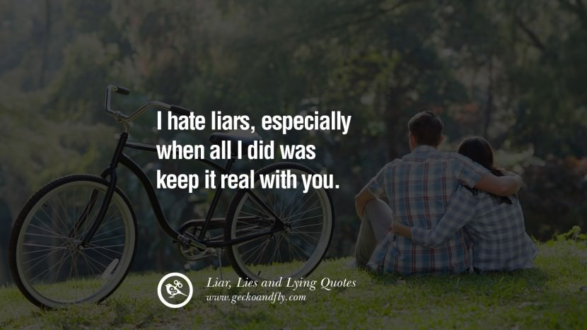 Hate Liars Quotes Meme Image 15