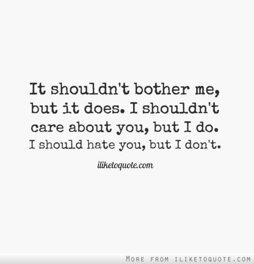 I Hate You But I Love You Quotes Meme Image 05 | QuotesBae