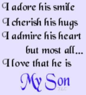 25 I Love My Son Quotes Sayings and Pictures | QuotesBae