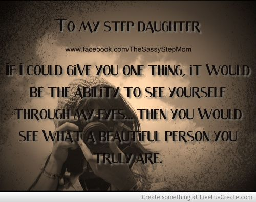 I Love My Step Daughter Quotes Meme Image 10