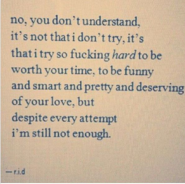 I'll Never Be Good Enough Quotes Meme Image 16