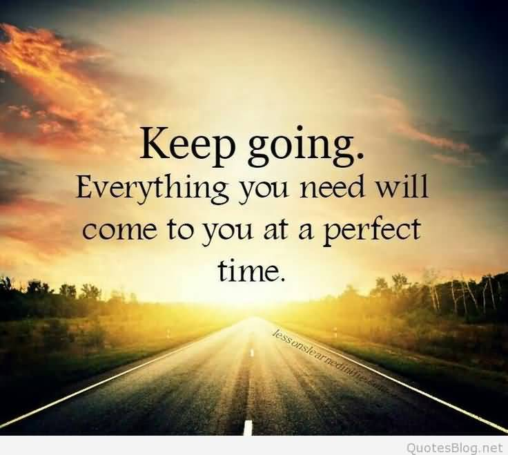 Keep Going Quotes Meme Image 17
