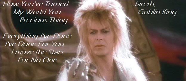 Labyrinth David Bowie Quotes Meme Image 08 Quotesbae