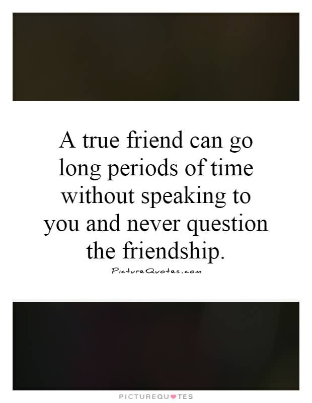 Long Time Friend Quotes Meme Image 14 Quotesbae