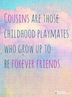 My Cousin Is My Best Friend Quotes Meme Image 05